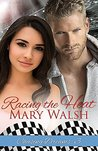 Racing the Heat (Chasing Dreams Book 3)