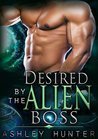 Desired By The Alien Boss (Rusneon Mates, #2)