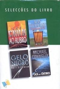 Selecções do Livro: Ao Rubro / Simplesmente Pai / Gelo Negro / Caça aos Cêntimos