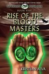 Rise of the Blood Masters (Dragon Stone Saga #5)