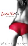 Breathe Out (Just Breathe, #2)