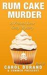 Rum Cake Murder by Carol Durand