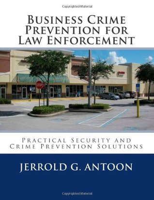 Business Crime Prevention for Law Enforcement