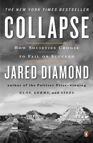 Ebook Collapse: How Societies Choose to Fail or Succeed by Jared Diamond PDF!