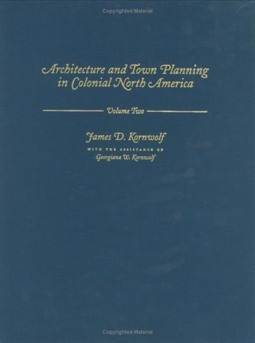 Architecture and Town Planning in Colonial North America
