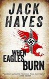 When Eagles Burn (Maddox #1)