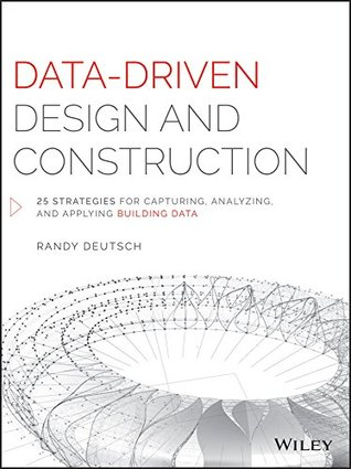 Data-Driven Design and Construction by Randy Deutsch