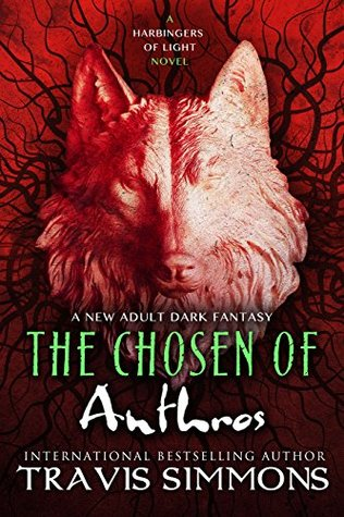 The Chosen of Anthros by Travis Simmons