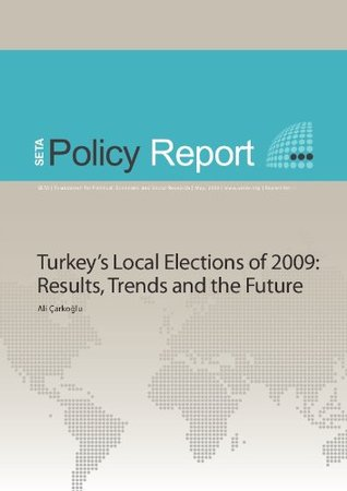 turkey-s-local-elections-of-2009-results-trends-and-the-future-seta-policy-reports