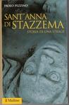 Sant'Anna di Stazzema, Storia di una strage by Paolo Pezzino