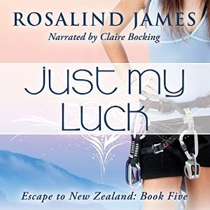 Just My Luck(Escape to New Zealand 5)