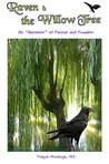 """Raven & the Willow Tree: An """"Automoir"""" of Passion and Freedom (#1)"""