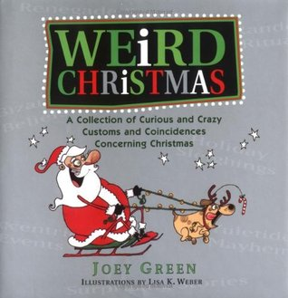 Weird Christmas by Joey Green