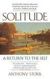 Solitude by Anthony Storr