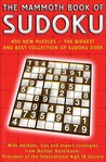 The Mammoth Book of Sudoku: Over 400 New Puzzles - The Biggest and Best Collection of Sudoku Ever