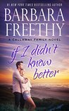 If I Didn't Know Better (The Callaways #9)