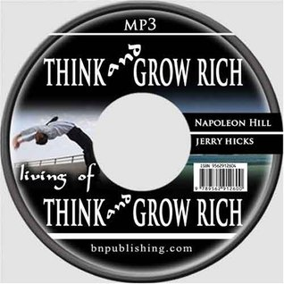 "Think and Grow Rich & Living of ""Think and Grow Rich"""