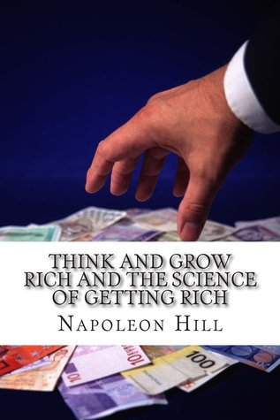 Think and Grow Rich and the Science of Getting Rich