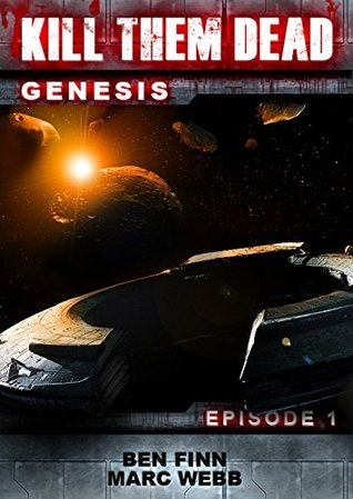 Kill Them Dead: Genesis - Episode 1