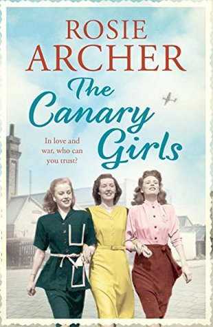 The Canary Girls (The Bomb Girls #2)