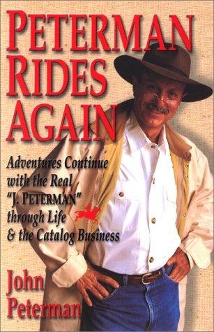Peterman Rides Again by John Peterman
