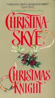Christmas Knight by Christina Skye