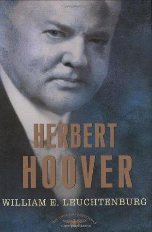 Herbert Hoover (The American Presidents, #31)