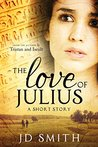 The Love of Julius