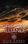 Drifters' Alliance, Book 3 (Drifters' Alliance, #3)