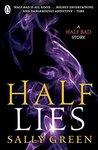 Half Lies: A Half Bad story