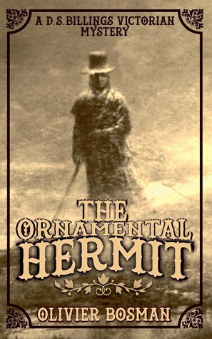 The Ornamental Hermit  (DS Billings Victorian Mysteries #1)