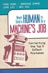 Never Send a Human to Do a Machine's Job: Correcting the Top 5 EdTech Mistakes