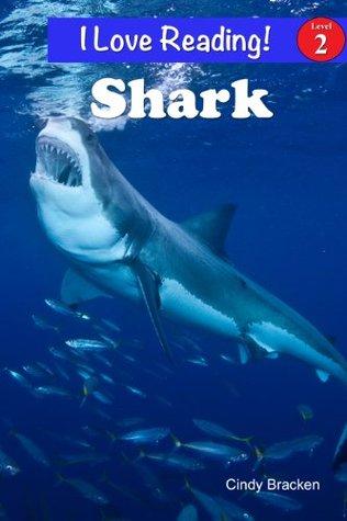 Shark (Shark books for kids - Easy Reader) (I Love Reading Book 2)