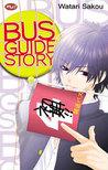 Bus Guide Story by Watari Sakou