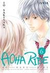 Aoha Ride Vol.6 by Io Sakisaka