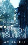 London Tsunami & Other Stories