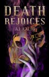 Book cover for Death Rejoices (The Marnie Baranuik Files #2)