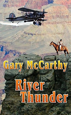 River Thunder (National Parks Historical Fiction Series Book 5)