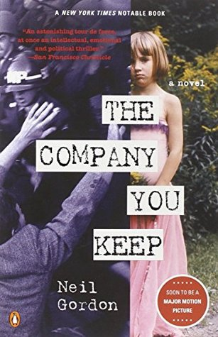 The Company You Keep by Neil Gordon