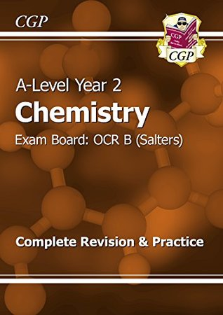 New A-Level Chemistry: OCR B Year 2 Complete Revision & Practice