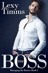 The Boss (Managing the Bosses #1)