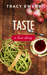 Taste - A Love Story by Tracy Ewens