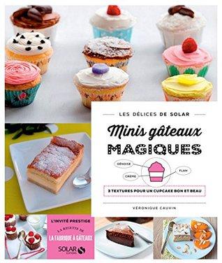 Mini gâteaux magiques - Les délices de Solar