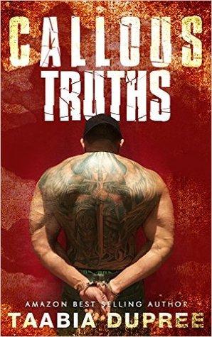 Callous Truths