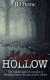 Moore Hollow by J.D. Byrne