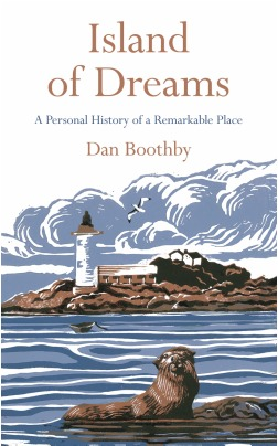 Island of Dreams: A Personal History of a Remarkable Place