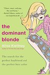 Dominant Blonde, The