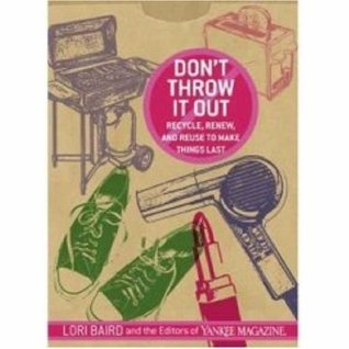Don't Throw It Out by Lori Baird
