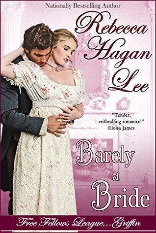 Barely a Bride (Free Fellows League #1)
