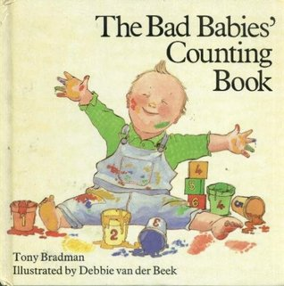 Bad Babies Counting Book by Tony Bradman